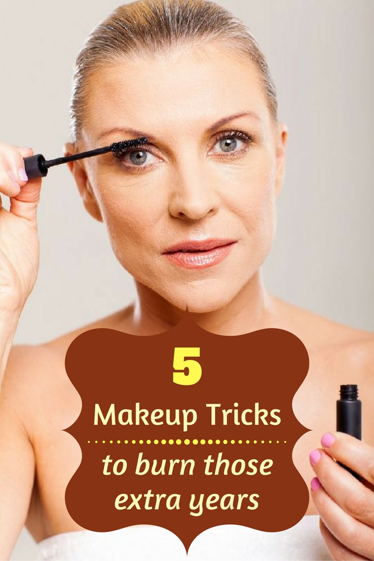 5 makeup tricks to burn those extra years