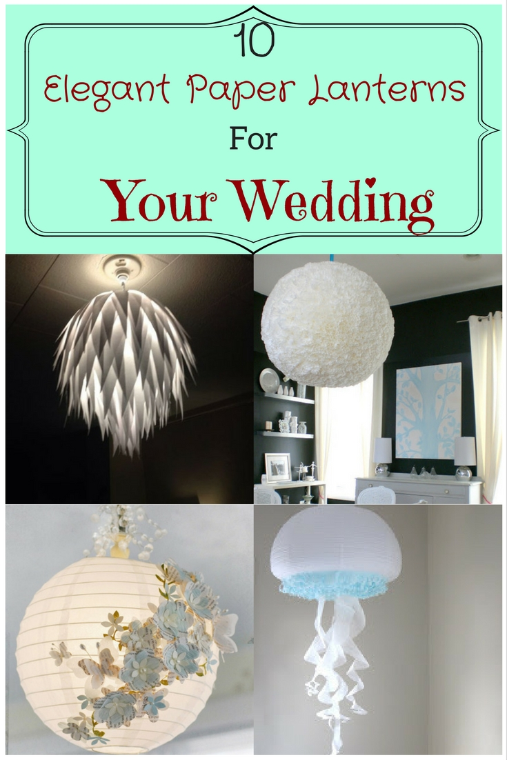 10-elegant-paper-lanterns-for-your-wedding