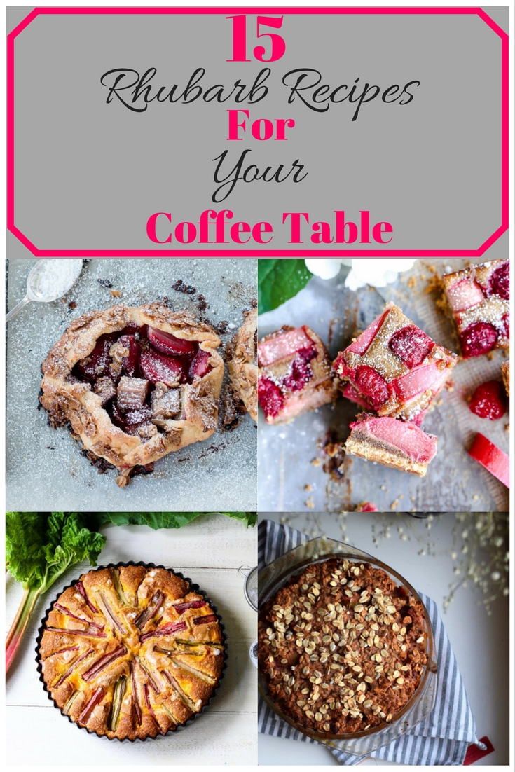 15-rhubarb-recipes-for-your-coffee-table