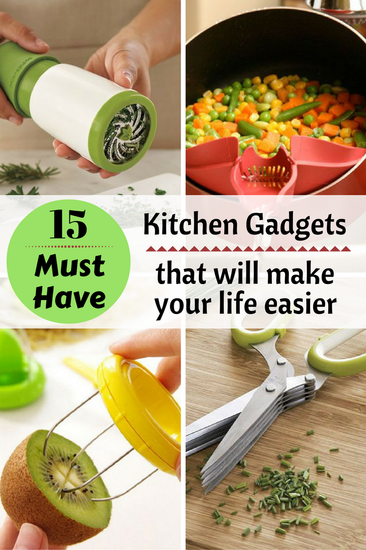 15 must have kitchen gadgets that will make your life