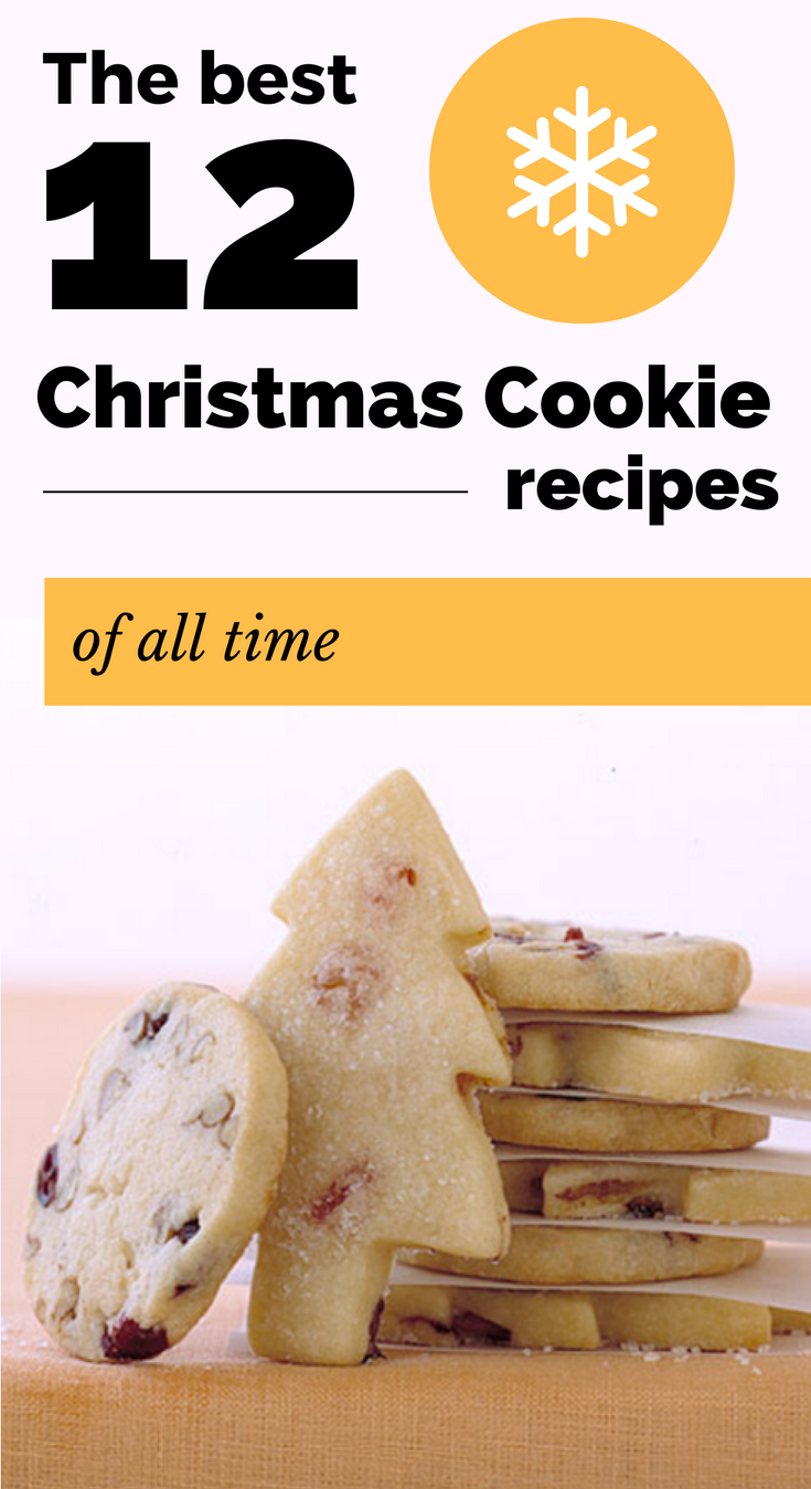 The Best 12 Christmas Cookie Recipes Of All Time