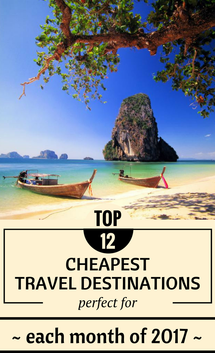 Top 12 cheapest travel destinations perfect for each month for Best and cheapest vacation spots