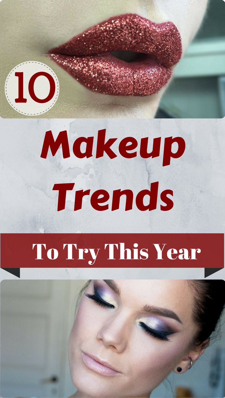 10 Makeup Trends to Try This Year